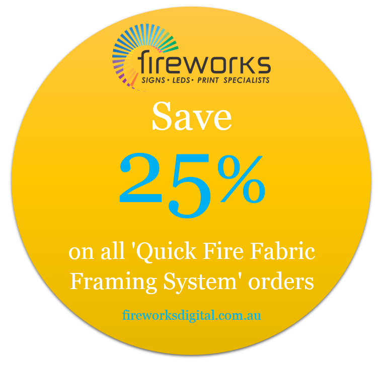 Save 25% Off Quick Fire Fabric Framing Systems - Fireworks Digital